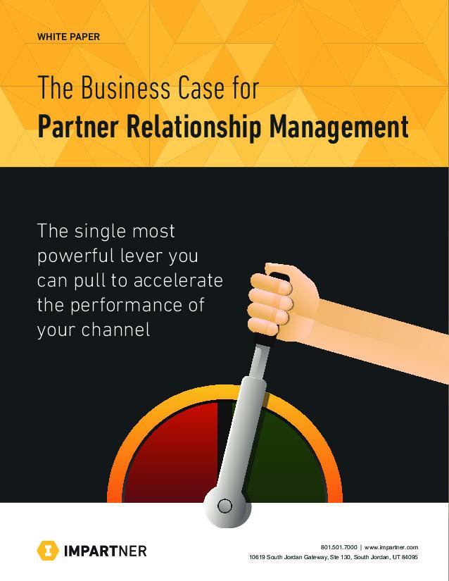 The Business Case for a Partner Relationship Management Solution