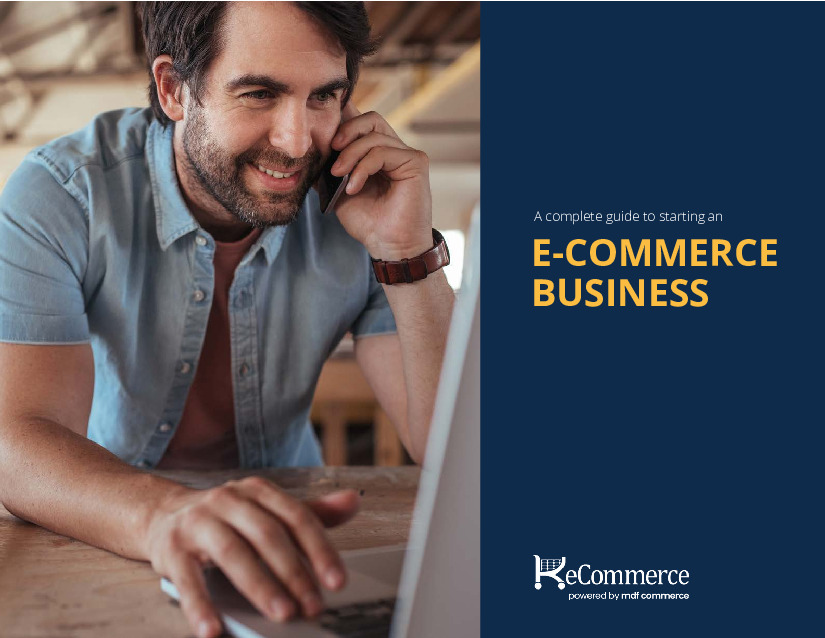Your Complete Guide to Ecommerce Success in 2021