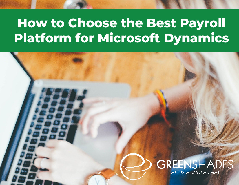 How to Choose the Best Payroll Platform for Microsoft Dynamics