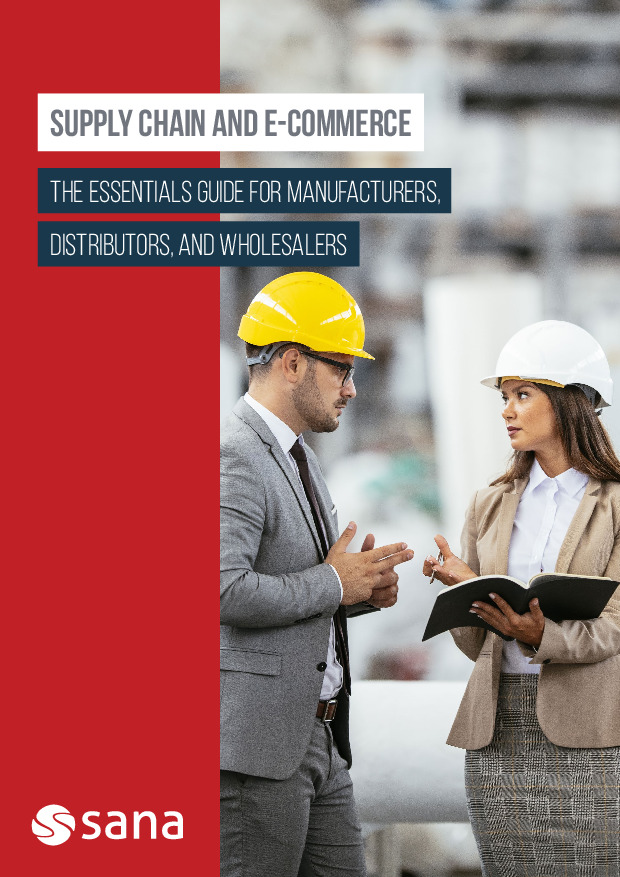 Supply Chain E-Commerce: The Essentials Guide for Manufacturers, Distributors and Wholesalers