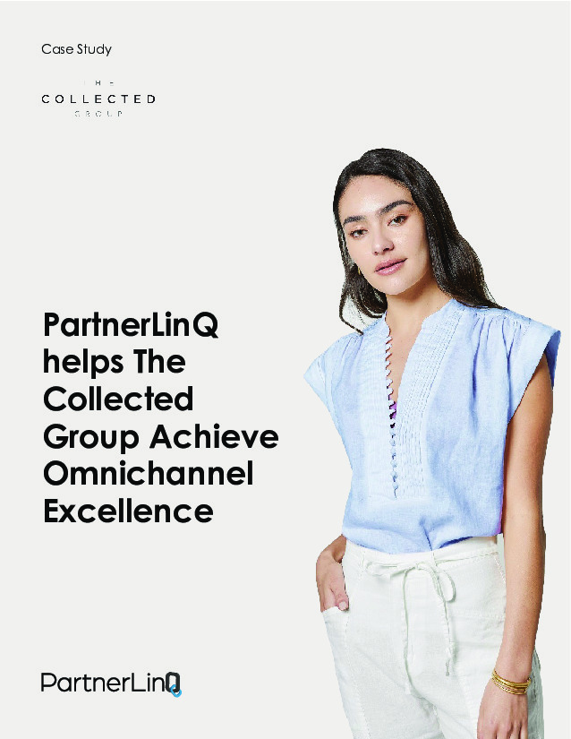 PartnerLinQ helps Collected Group Achieve Omnichannel Excellence