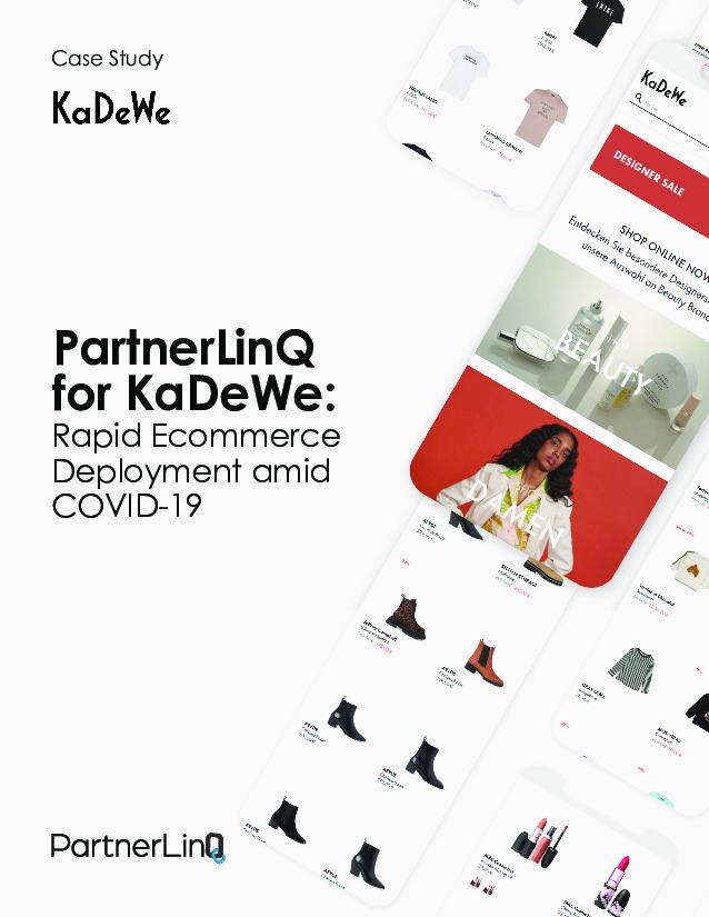PartnerLinQ for KaDeWe: Rapid Ecommerce Deployment amind COVID-19