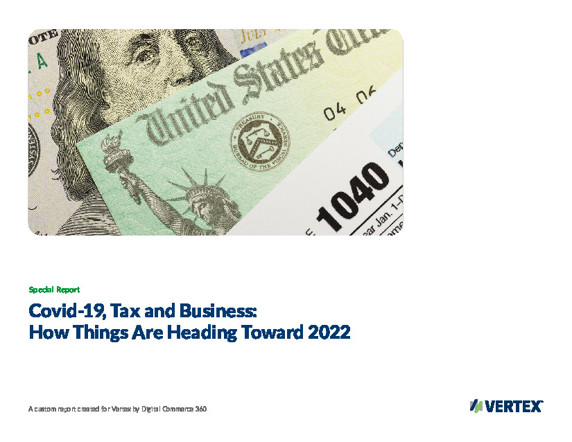 COVID-19, Tax, and Business: How Things Are Heading Towards 2022