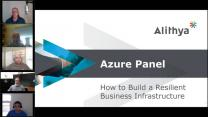 Azure Panel: How to Build a Resilient Business Infrastructure