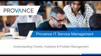 Understand Tickets, Incidents and Problem Management