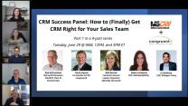 CRM Success Panel: How to (Finally) Get CRM Right for Your Sales Team