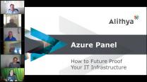 Azure Panel: How to Future Proof Your IT Infrastructure