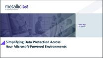 Simplifying Data Protection Across Your Microsoft-Powered Environments