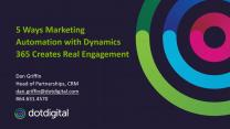 5 ways marketing automation with Dynamics 365 creates real engagement
