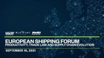 European Shipping Forum: Productivity, trade law, and supply chain evolution