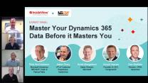 Expert Panel Discussion: Master Your Dynamics 365 Data Before it Masters You