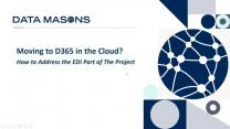 Moving to D365 in the Cloud? How to Address the EDI Part of The Project