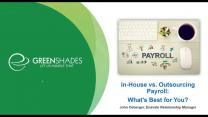 In-House vs. Outsourcing Payroll: What's Best for You?