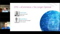 CPQ + eCommerce = No Longer Optional