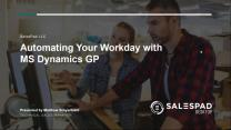 Automating Your Workday in Dynamics GP