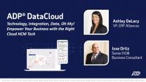 Technology, Integration, Data, Oh My! Empower Your Business with the Right Cloud HCM Tech