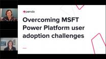 Overcoming Power Platform and Dynamics 365 User Adoption Challenges