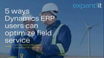 5 Ways Dynamics ERP Users Can Optimize Field Service