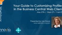 Your Guide to Customizing Profiles in the Business Central Web Client