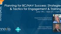 Planning for BC/NAV Success: Strategies & Tactics for Engagement & Training